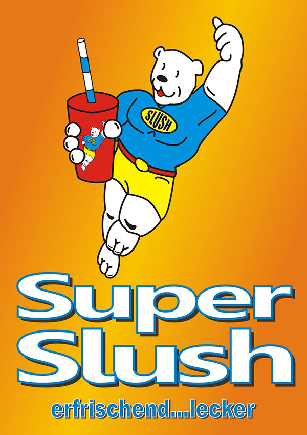 Super Slush Plakat 600